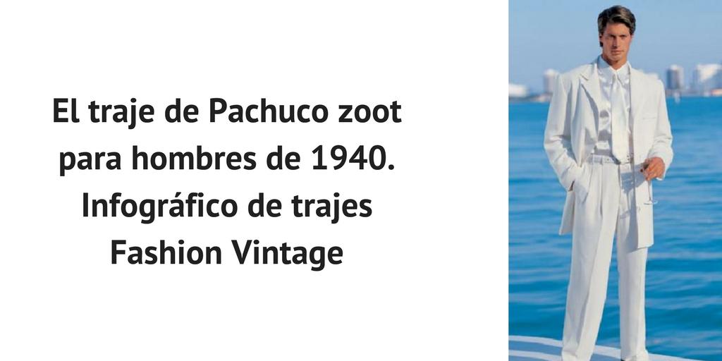 El Traje Pachuco Zoot Para Hombre De 1940 Un Estilo Vigente